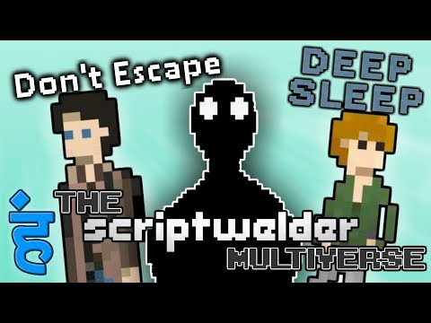 THE SCRIPTWELDER MULTIVERSE Don't Escape 4/ Deep Sleep/ Sidereal Plexus EXPLAINED | 2 Left Thumbs