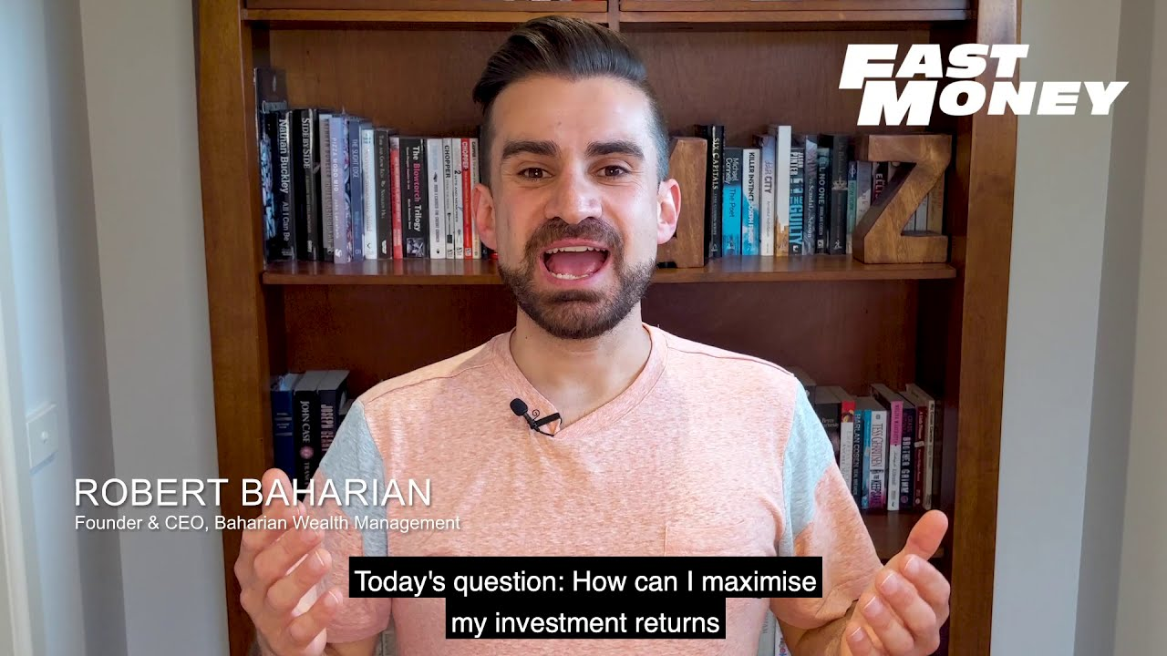 How can I maximise my investment returns? - Fast Money Episode 07