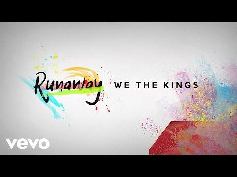We The Kings - Runaway (Official Lyric Video)