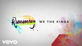 We The Kings - Runaway (Official Lyric Video)