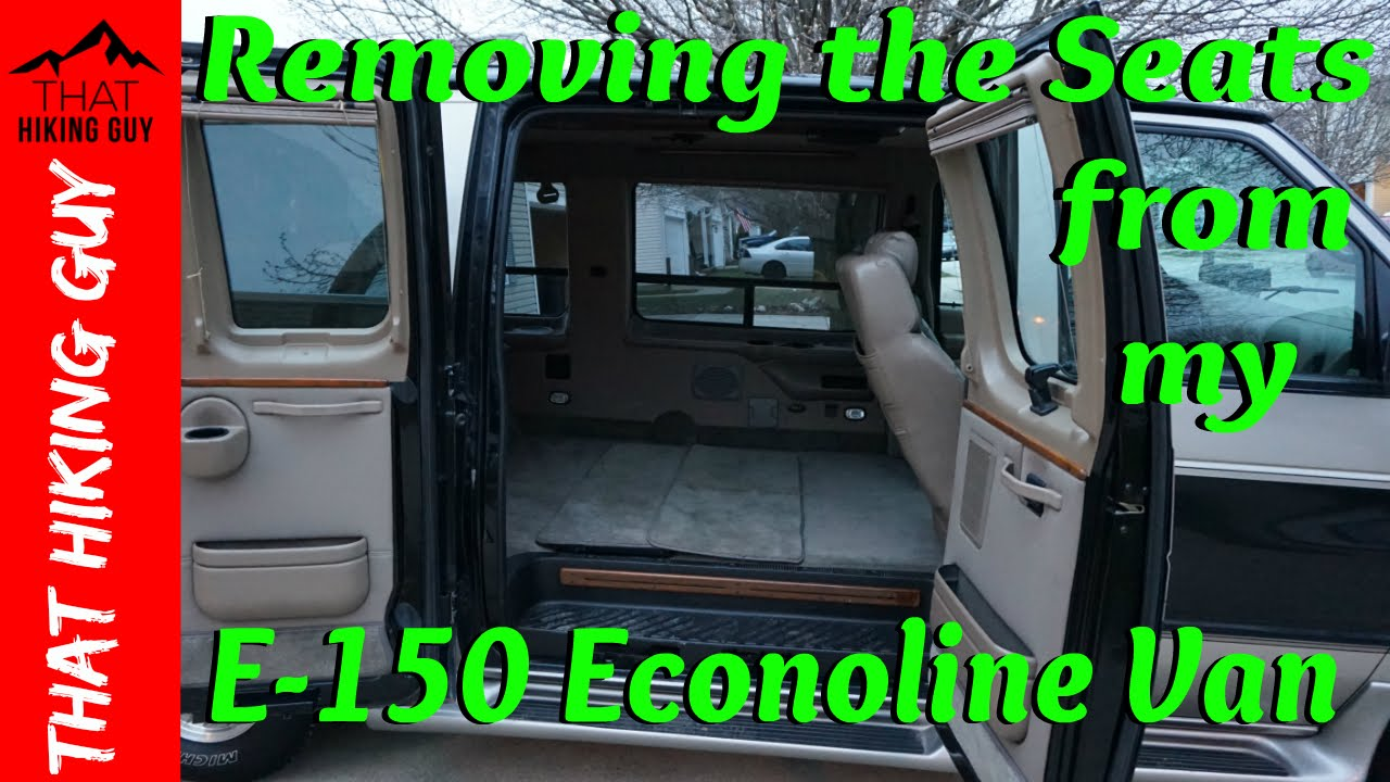 Removing the Seats from my E 150 Econoline Van  YouTube