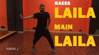 Laila Main Laila | Raees | Bollywood | Dance Video | KiranJ | Dancepeople Studios