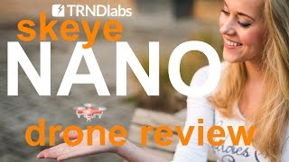 Skeye nano drone, review & flight test