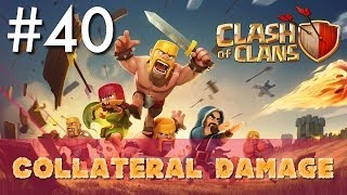 Clash of Clans - Single Player #40: Collateral Damage | Minimalist Army Playthrough