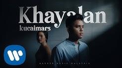 Kucaimars – Khayalan (Official Music Video)