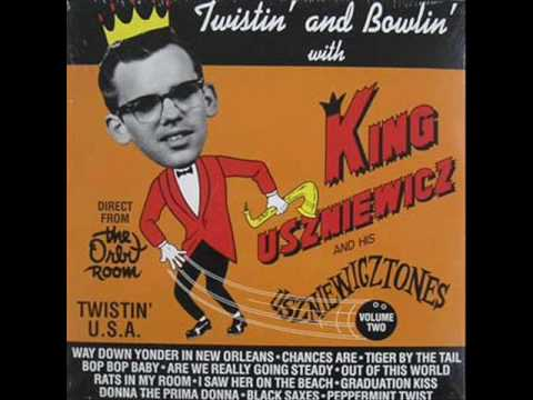 King Uszniewicz And His Uszniewicztones - Bop Bop Baby