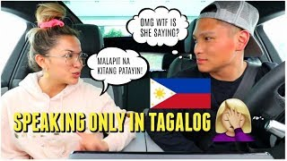 SPEAKING ONLY TAGALOG (FILIPINO) TO MY INDONESIAN AMERICAN HUSBAND for 24 Hours!
