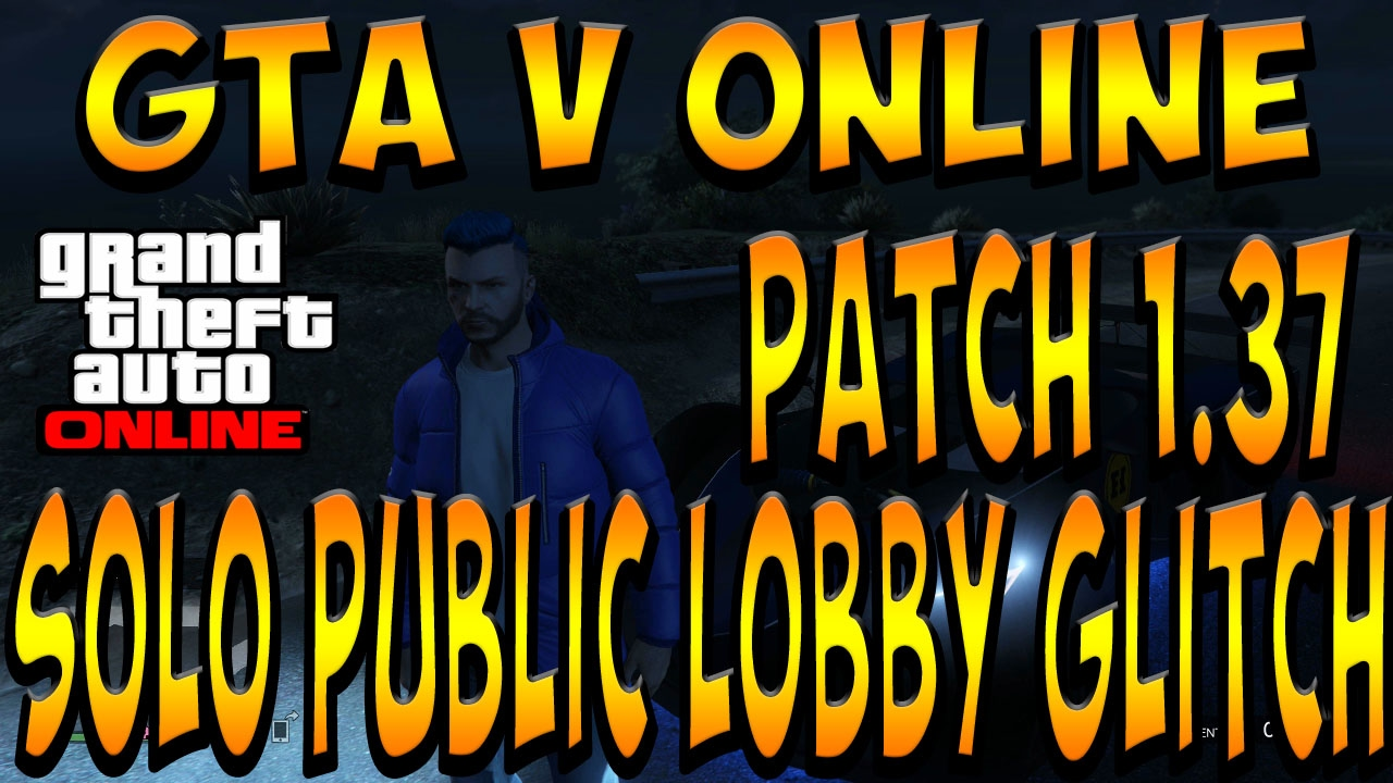 gta online solo public lobby glitch patch 1 37 for ceo mc gta online solo public lobby glitch patch 1 37 for ceo mc jobs instructions in description