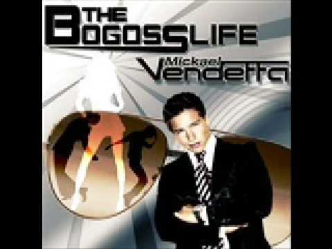 bogoss life mickael vendetta