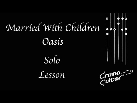 Married With Children - Oasis - Solo - Lesson