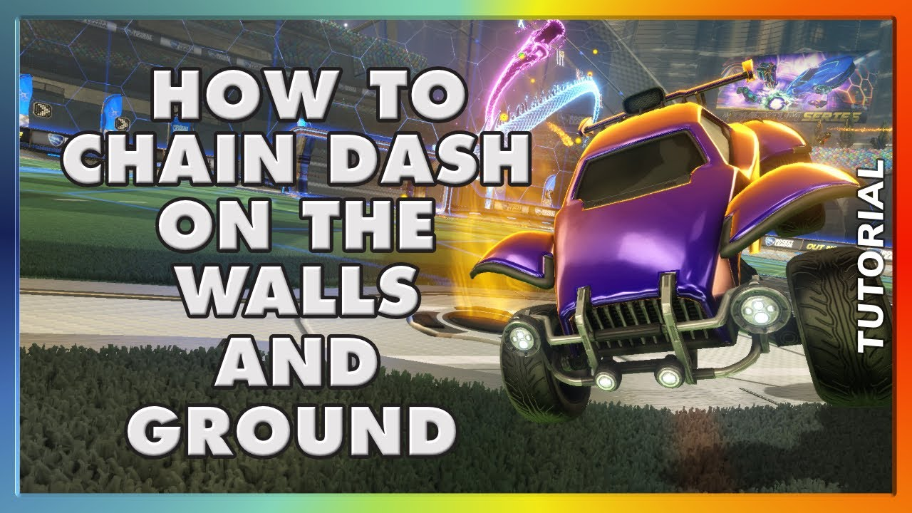 HOW TO CHAIN DASH ON THE WALLS AND GROUND (TUTORIAL) | FASTEST WAY TO NAVIGATE WITHOUT BOOST