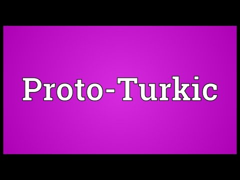 Proto-Turkic Meaning