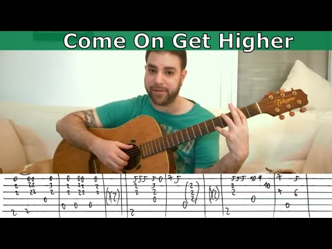 Fingerstyle Tutorial: Come On Get Higher - Guitar Lesson w/ TAB