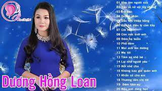 Dương Hồng Loan 2020 - Tuyệt Phẩm Nhạc Trữ Tình Bolero Hay Nhất Của Dương Hồng Loan