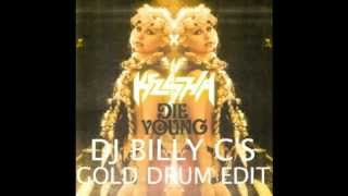 Ke$ha - Die Young (DJ Billy C