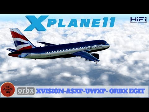 X-PLANE 11 I Take off WITH XVISION-ASXP-UWXP- ORBX EGFF I 1080P