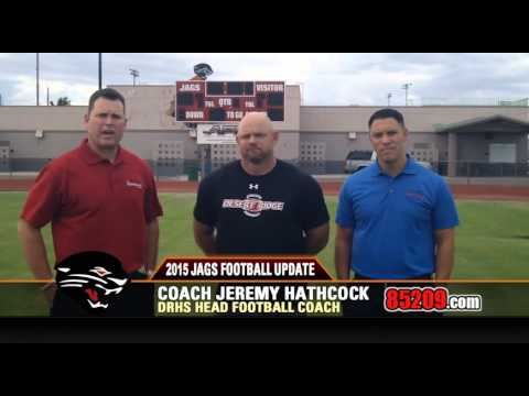 2015 DRHS Jags Football Update Desert Ridge High School Hathcock Klaus