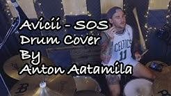 Avicii - SOS [Drum Cover by Anton Aatamila]