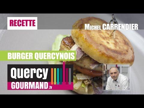 Recette : Le Burger QUERCYNOIS – quercygourmand.tv