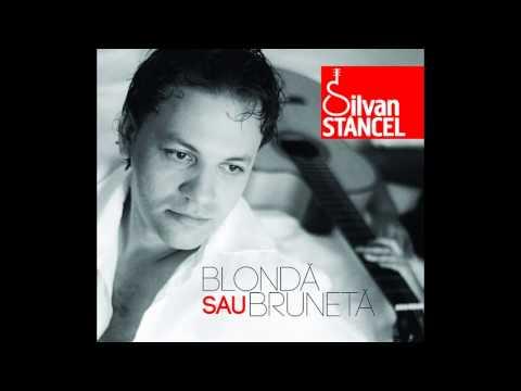 SILVAN STÂNCEL - MECANICUL (album BLONDĂ SAU BRUNETĂ, 02.07.2013)