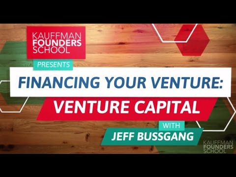 Financing Your Venture: Venture Capital  - Introduction