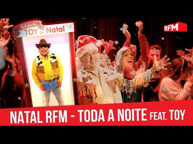 Música de Natal RFM - Toda A Noite com Toy (paródia de Natal)