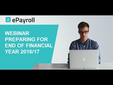 ePayroll | End of Financial Year Webinar 2017 | Preparing for EOFY