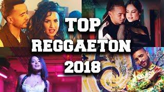 Top 50 Muzica in Spaniola Reggaeton 2018
