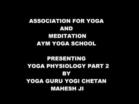 YOGA PHYSIOLOGY PART 2
