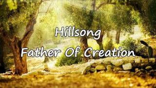 Hillsong - Father Of Creation [with lyrics]