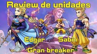 Final fantasy brave exvius:Review de unidades / Edgar y Sabin de Figaro