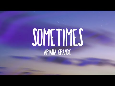Ariana Grande - Sometimes (Audio)
