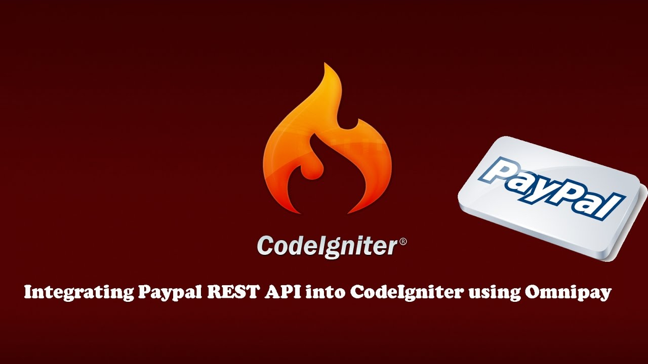 Integrating Paypal REST API into CodeIgniter using Omnipay
