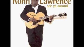 Rohn Lawrence - Have You Ever Loved Somebody