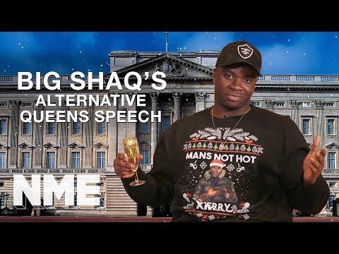 Big Shaq's Alternative Queen's Speech