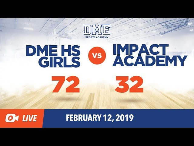 DME HS Girls vs Impact (SENIOR NIGHT)