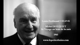 Michel BOUQUET lit Louis-Ferdinand CÉLINE (1965)