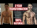 2 Year Natural Body Transformation | From Skinny to Muscular