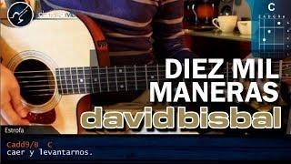 "Cómo tocar ""Diez Mil Maneras"" de David Bisbal en guitarra acústica (HD) Tutorial - Christianvib"