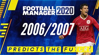 Football Manager 2006/2007 database predicts the future! Football Manager 2020 - FM20