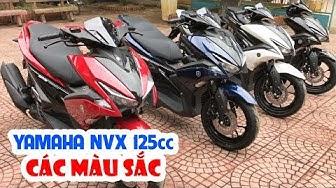 Yamaha NVX 125cc ▶ Đánh giá đầy đủ các màu sắc!