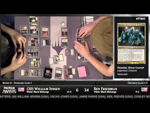 Pro Tour Magic 2015 - Round 12 (Standard) – William Jensen vs. Ben Friedman
