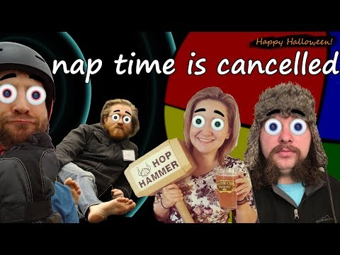 Nap time is cancelled