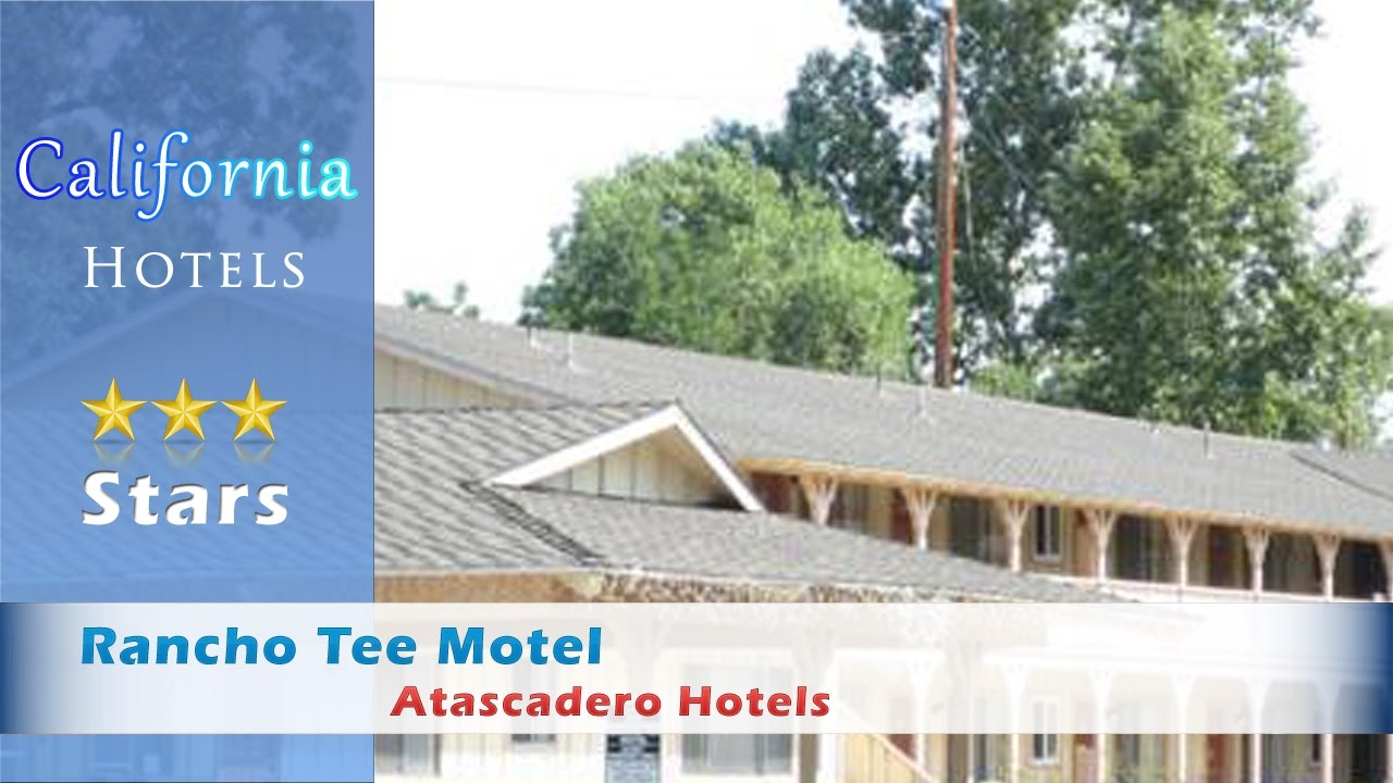 Rancho Tee Motel Atascadero Hotels California