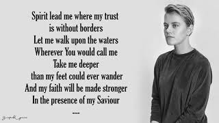 Oceans (Where Feet May Fail) - Hillsong UNITED (Lyrics)