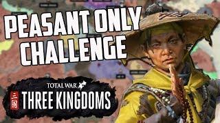 Peasant Only Challenge! Total War Three Kingdoms: Ancient Communist Revolution