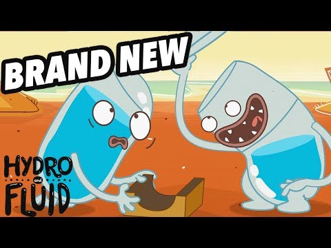 HYDRO and FLUID | Hydrophobia | NEW EPISODE | HD Full Episodes | Funny Cartoons for Children