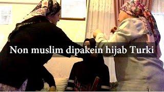 MENANTU NON MUSLIM DIPAKEIN HIJAB SAMA TANTE TURKI
