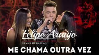 Felipe Araújo  | Me Chama Outra Vez part. Simone e Simaria (DVD 1dois3)