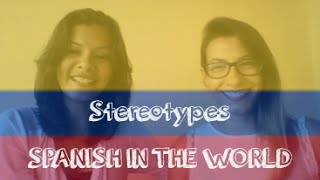 """SPANISH IN THE WORLD - Colombia """"Stereotypes"""" 